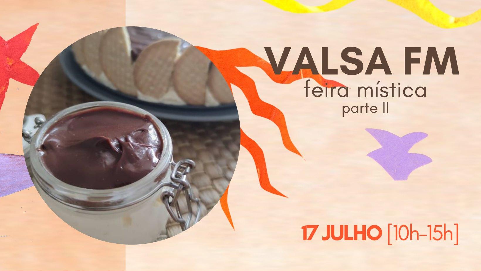 VALSA FM | feira mística - parte II