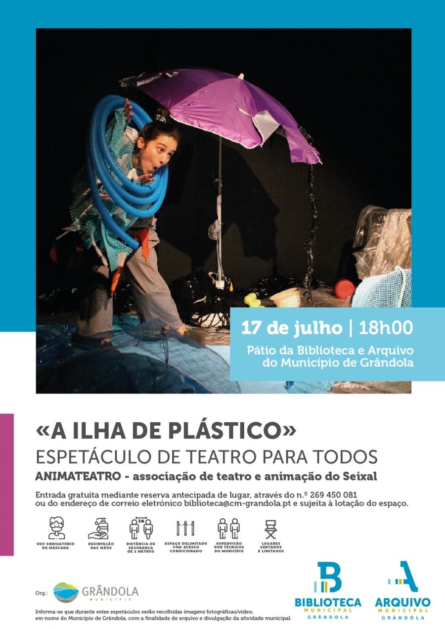Animação de Verão   Biblioteca e Arquivo de Grândola     Espetáculo de Teatro para todos 'A Ilha de Plástico'