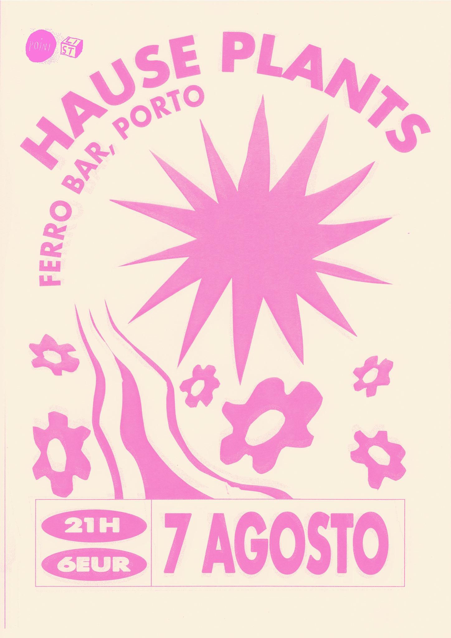 Hause Plants @ Ferro Bar, Porto (ESGOTADO)