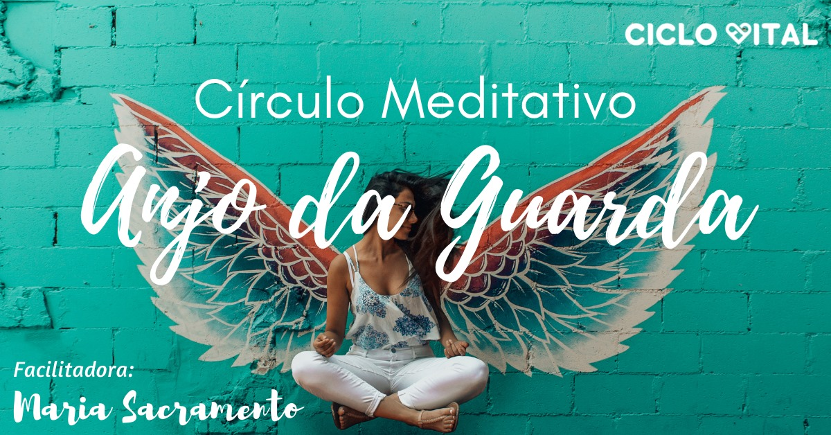 Anjo da Guarda | Círculo Meditativo