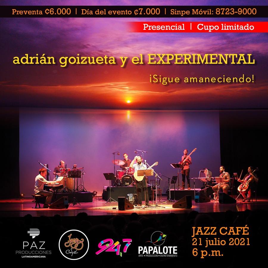 Adrián Goizueta y el Experimental