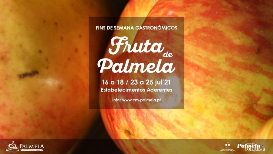 FINS DE SEMANA GASTRONÓMICOS DA FRUTA DE PALMELA