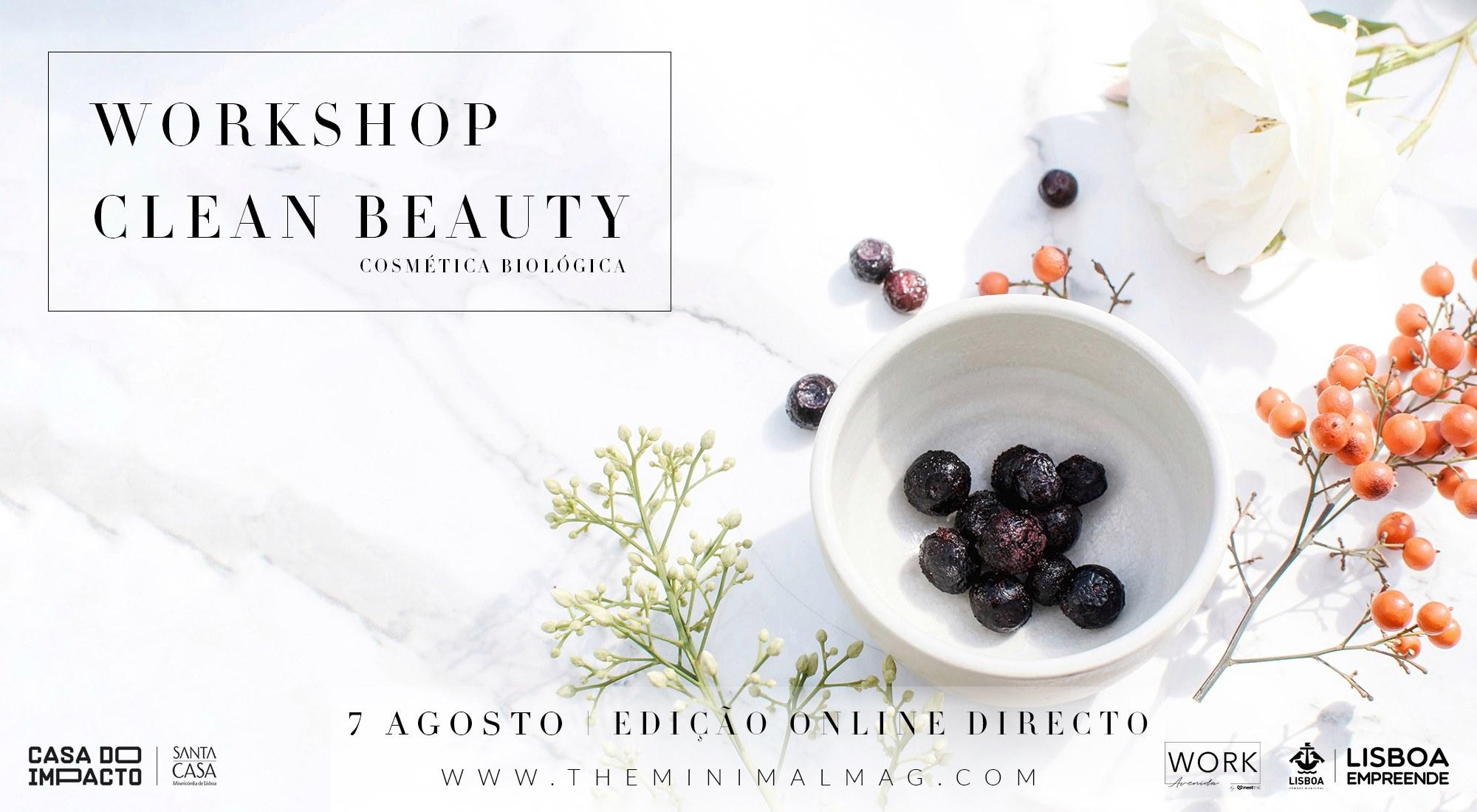 Workshop Green & Clean Beauty   Cosmética Biológica
