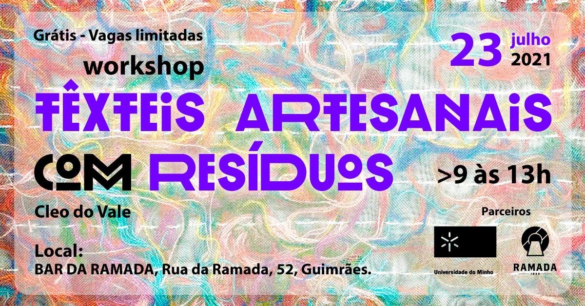 Workshop Têxteis Artesanais com Resíduos