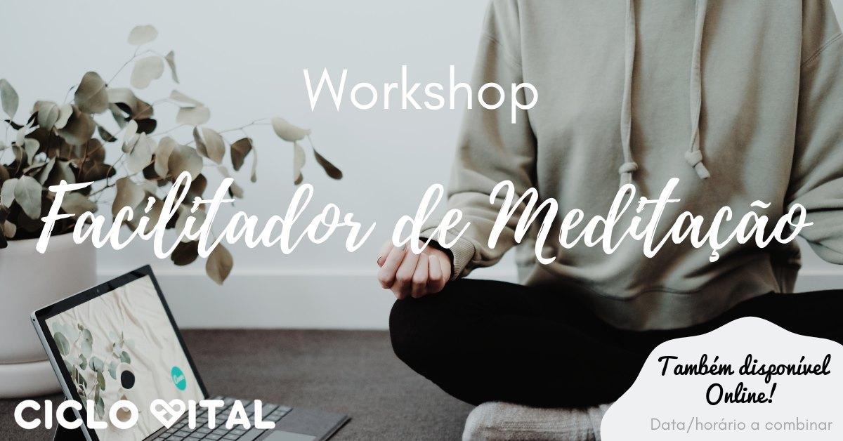 Workshop Facilitador de Meditação