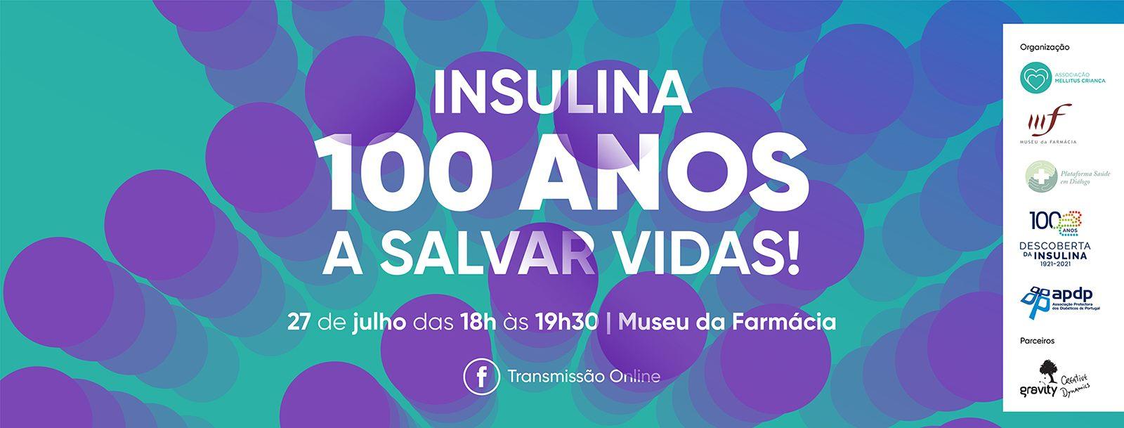"""Webinar """"Insulina: 100 anos a salvar vidas!''"""