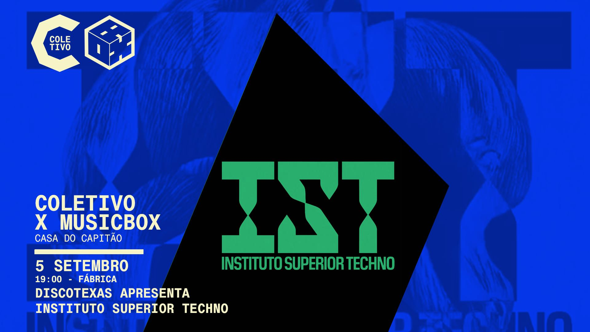 Discotexas apresenta Instituto Superior Techno • concerto na fábrica