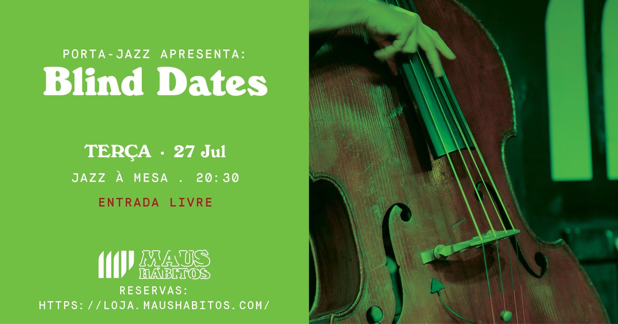 Jazz à Mesa | Porta Jazz apresenta: Blind Dates #20