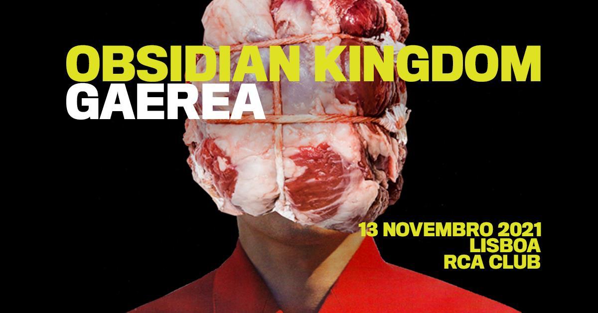 OBSIDIAN KINGDOM + GAEREA
