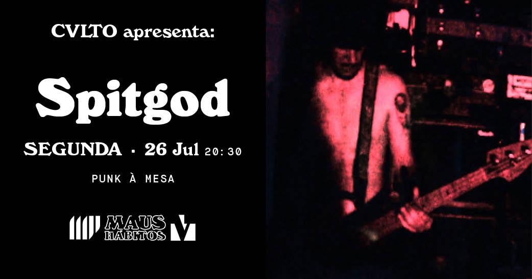 Punk à Mesa   NOVA DATA - CVLTO apresenta: Spitgod