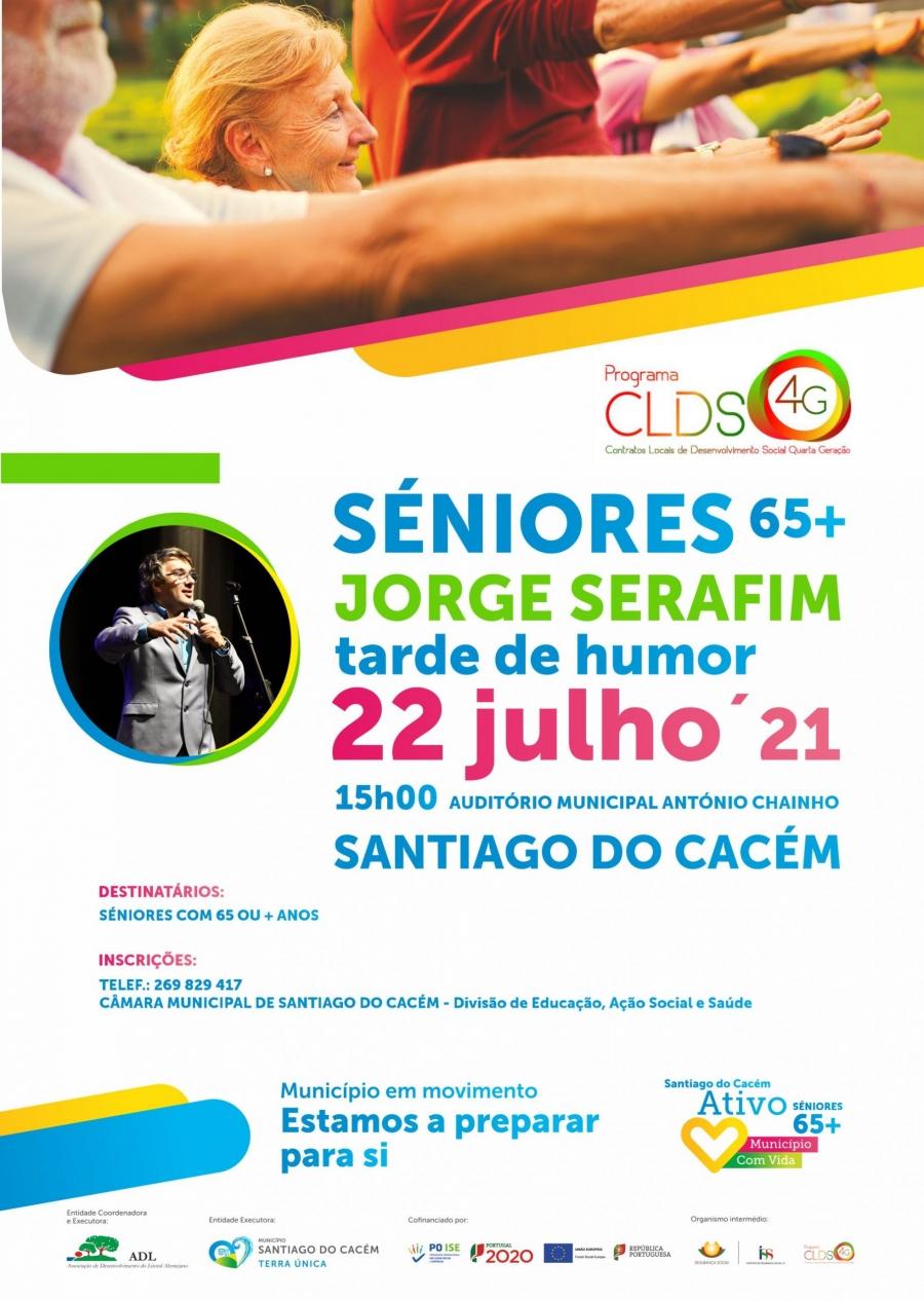 Tarde de Humor com Jorge Serafim – Seniores 65+ Programa CLDS-4G