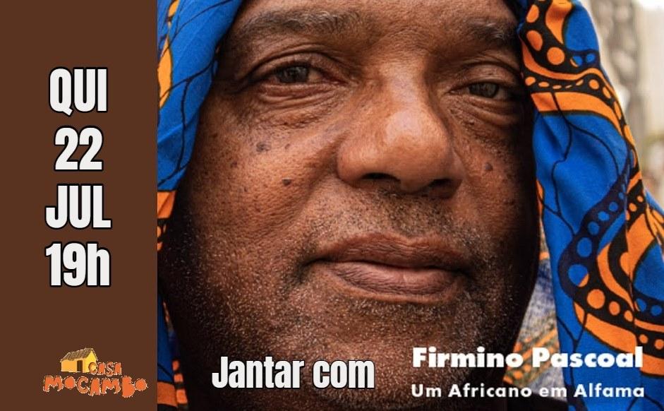 Jantar com Firmino Pascoal, Um Africano em Lisboa