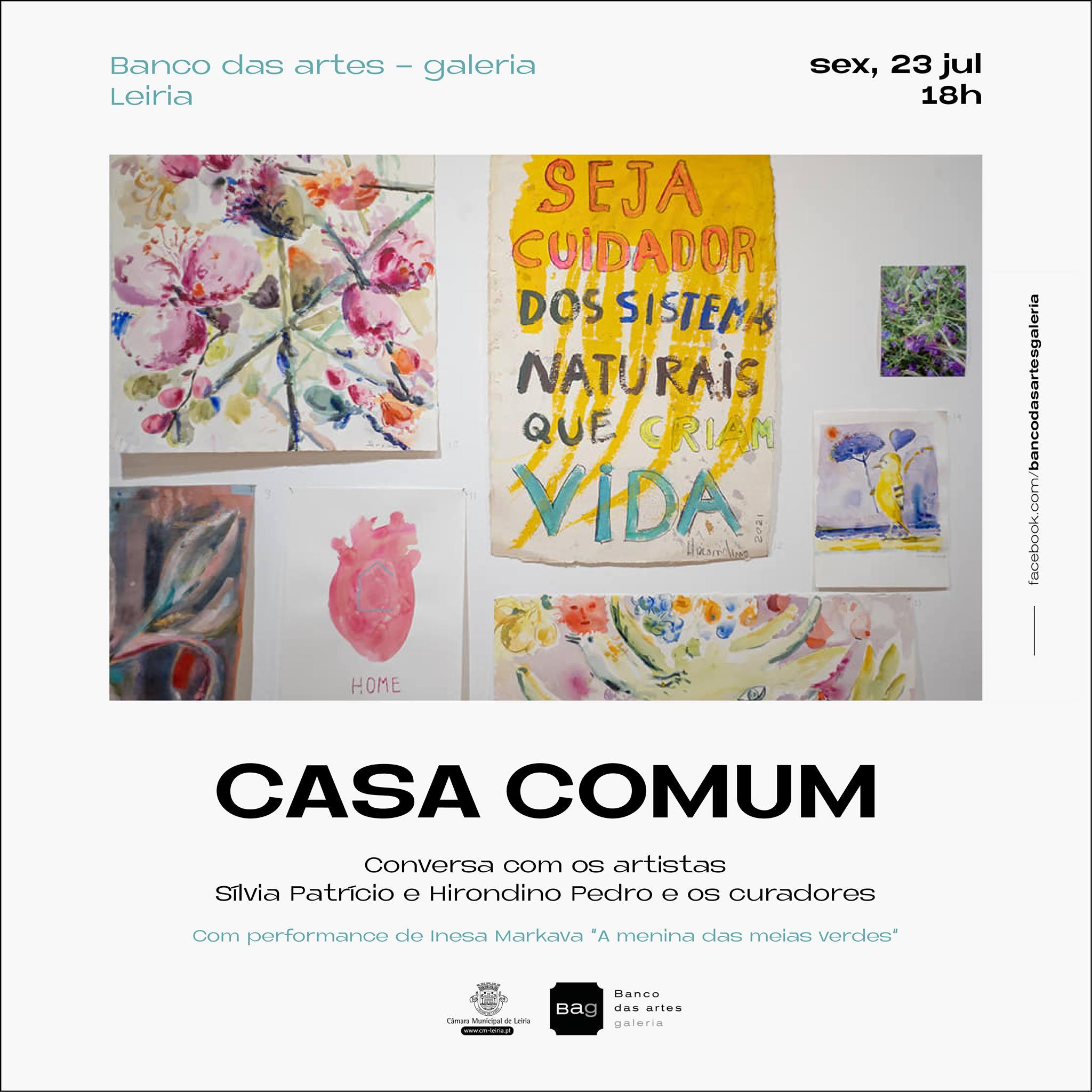CASA COMUM - Conversa com artistas e curadores e  performance