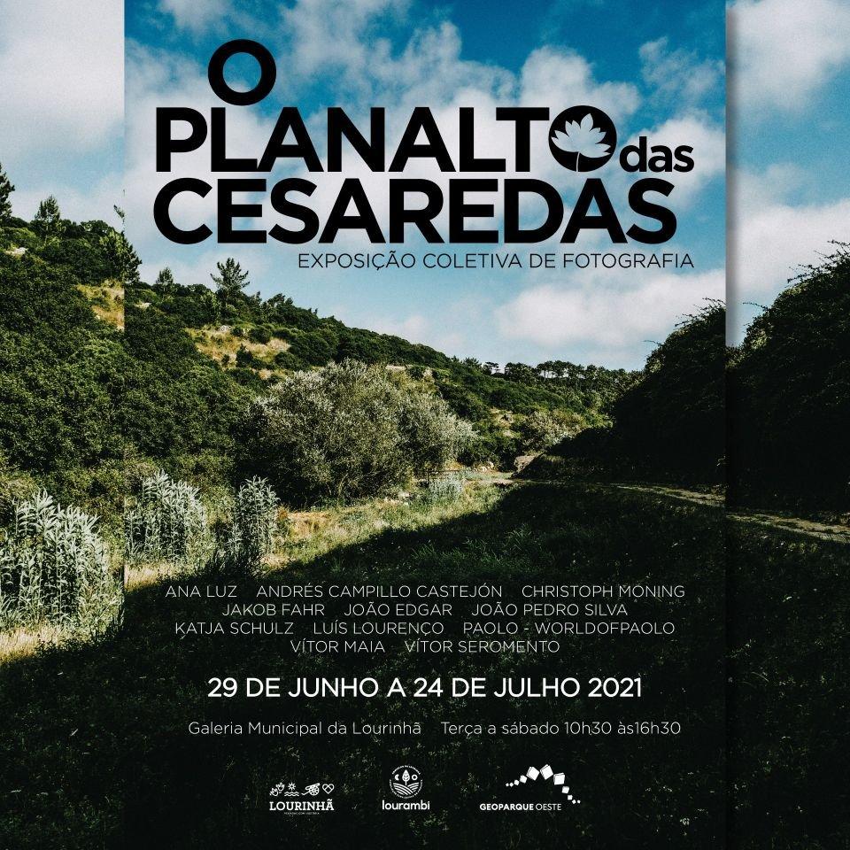 Exposição coletiva de fotografia 'O Planalto das Cesaredas'