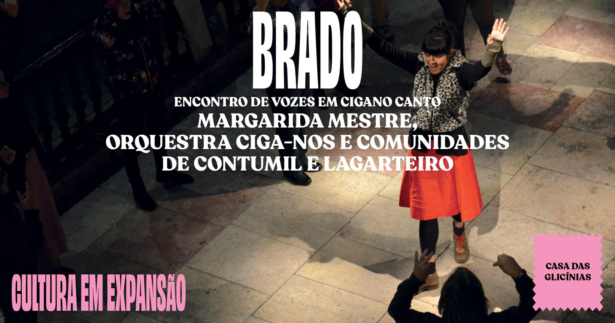 BRADO - ENCONTRO DE VOZES EM CIGANO CANTO