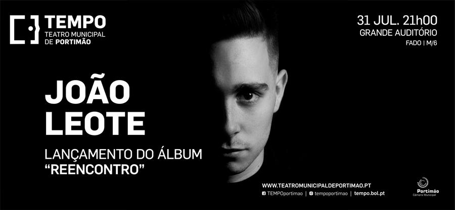 João Leote - Lançamento do álbum 'Reencontro'