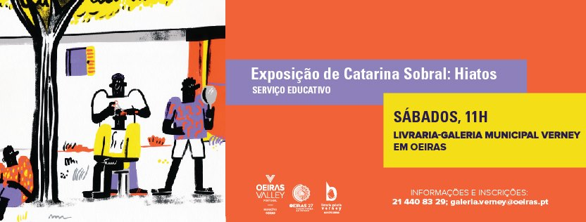 Exposição de Catarina Sobral: Hiatos   Serviço Educativo