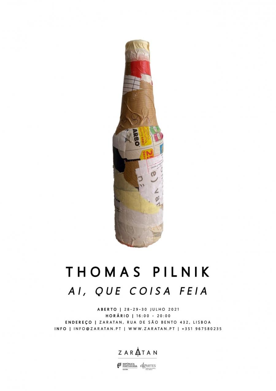 THOMAS PILNIK   'Ai, Que Coisa Feia'