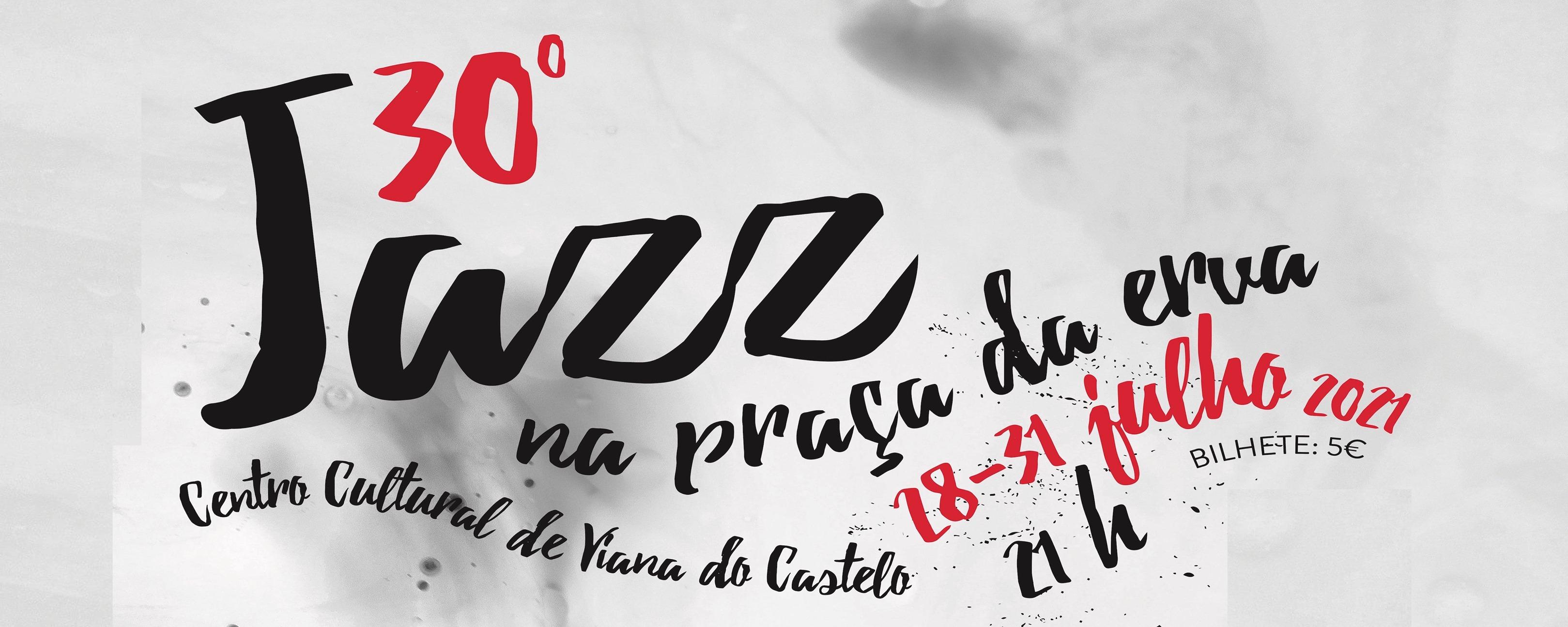 30º Jazz na Praça da Erva Festival