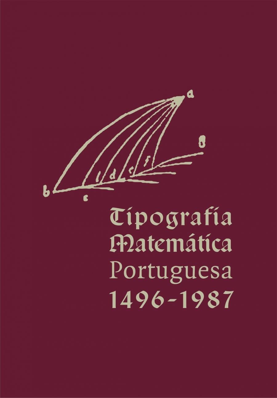 /municipio/gabinete-de-comunicacao/espetaculos-e-eventos/evento-7/tipografia-matematica-portuguesa-de-1496-a-1987