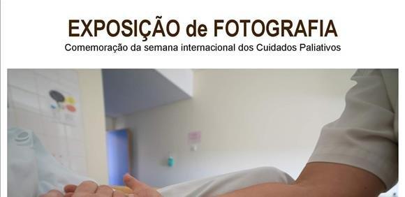 Exposição de Fotografia 'Olhares sobre os Cuidados Paliativos'
