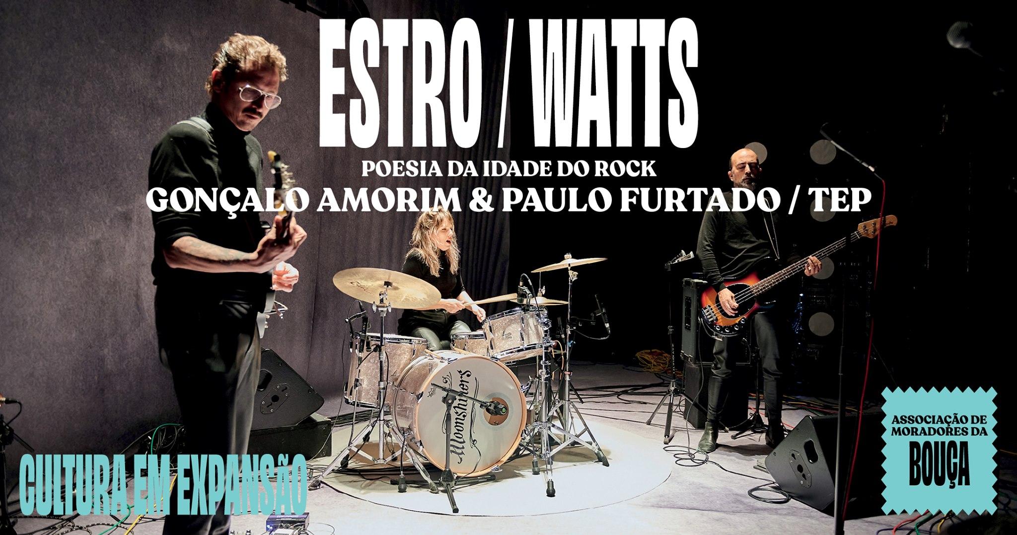 ESTRO / WATTS - POESIA DA IDADE DO ROCK (BOUÇA)