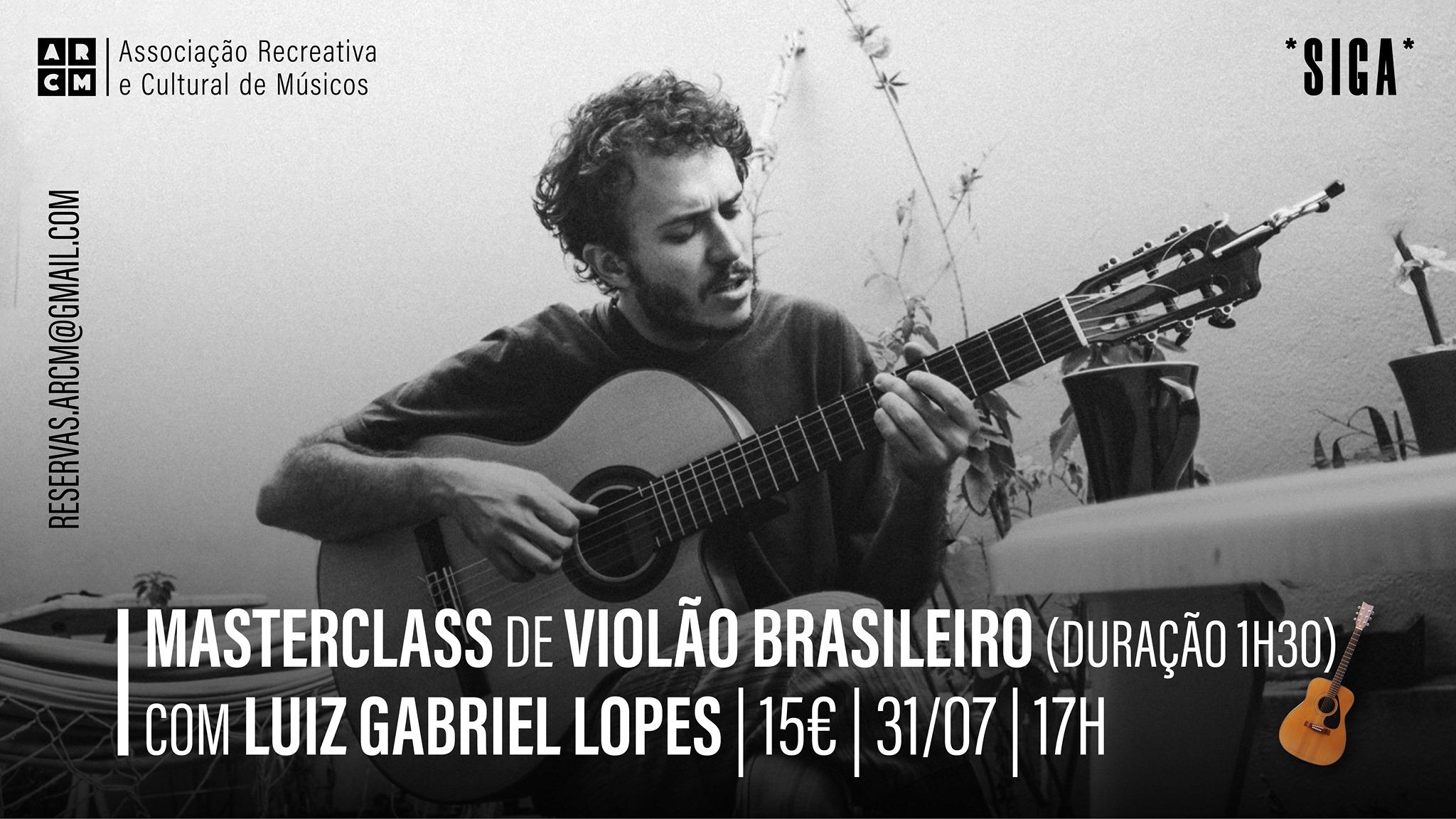Masterclass de Violão Brasileiro com Luiz Gabriel Lopes   *SIGA*