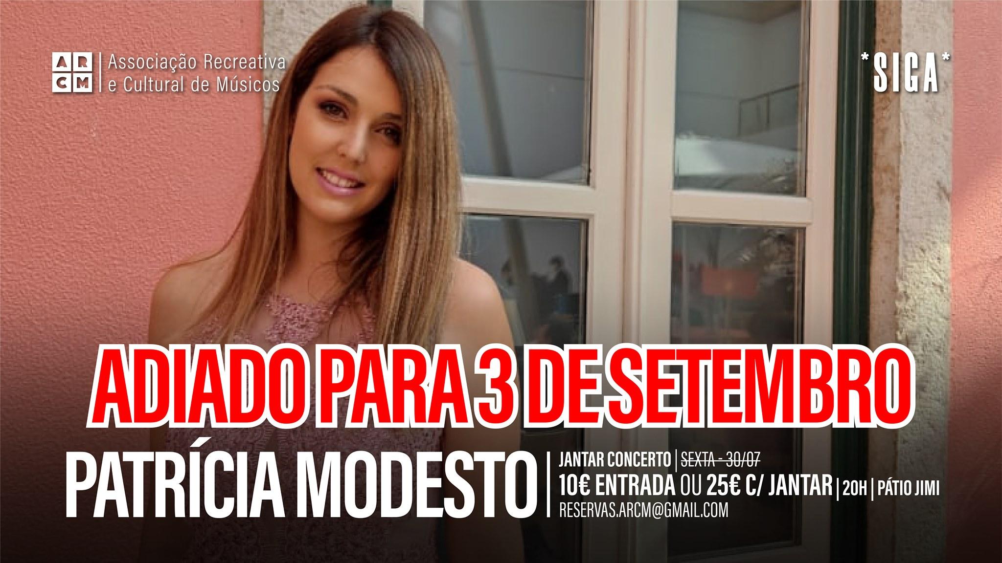 Patrícia Modesto   *SIGA*   Adiado p/ 3 de Setembro