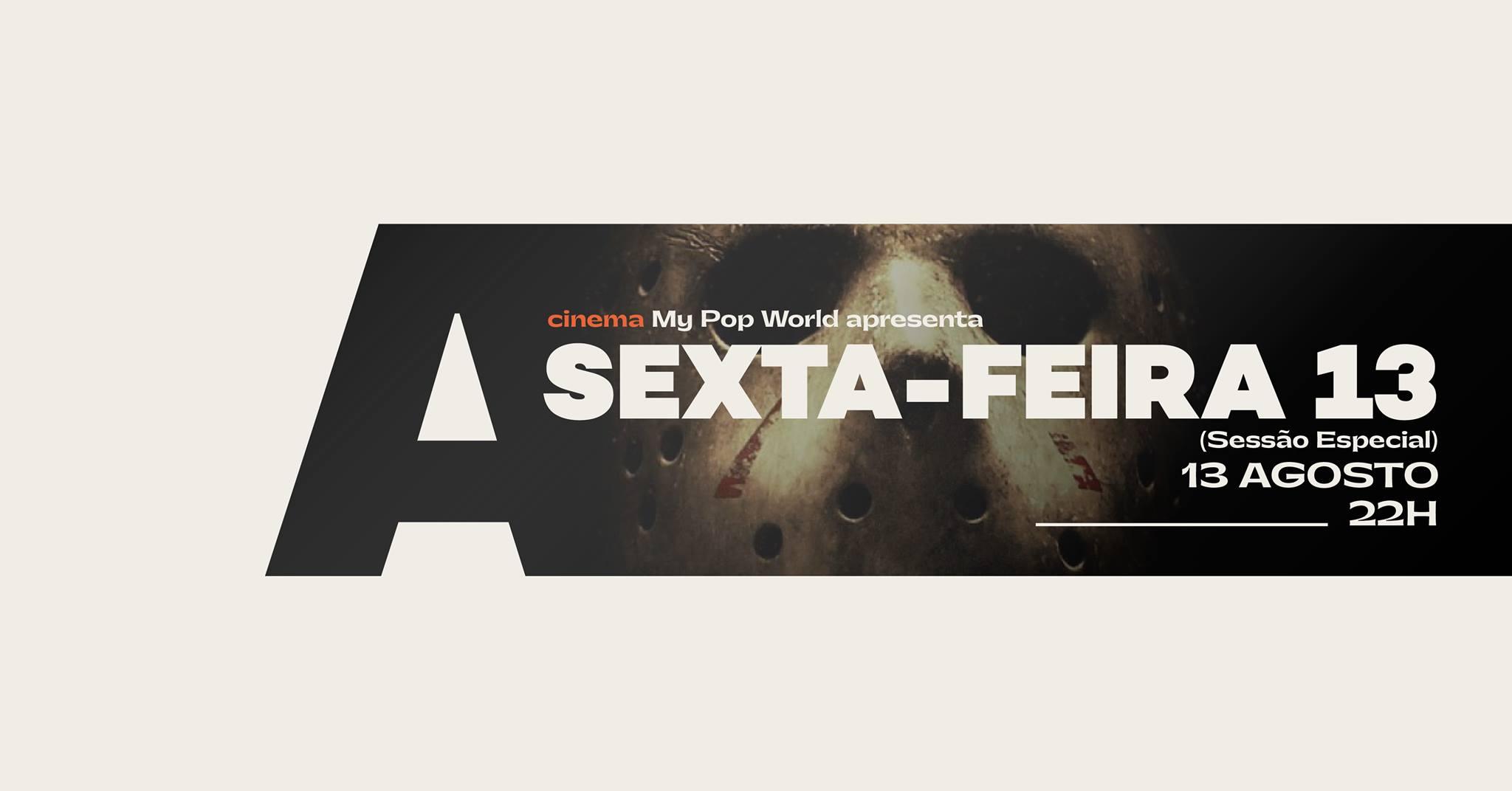 My Pop World apresenta Sexta-Feira 13 @Avenida Café-Concerto
