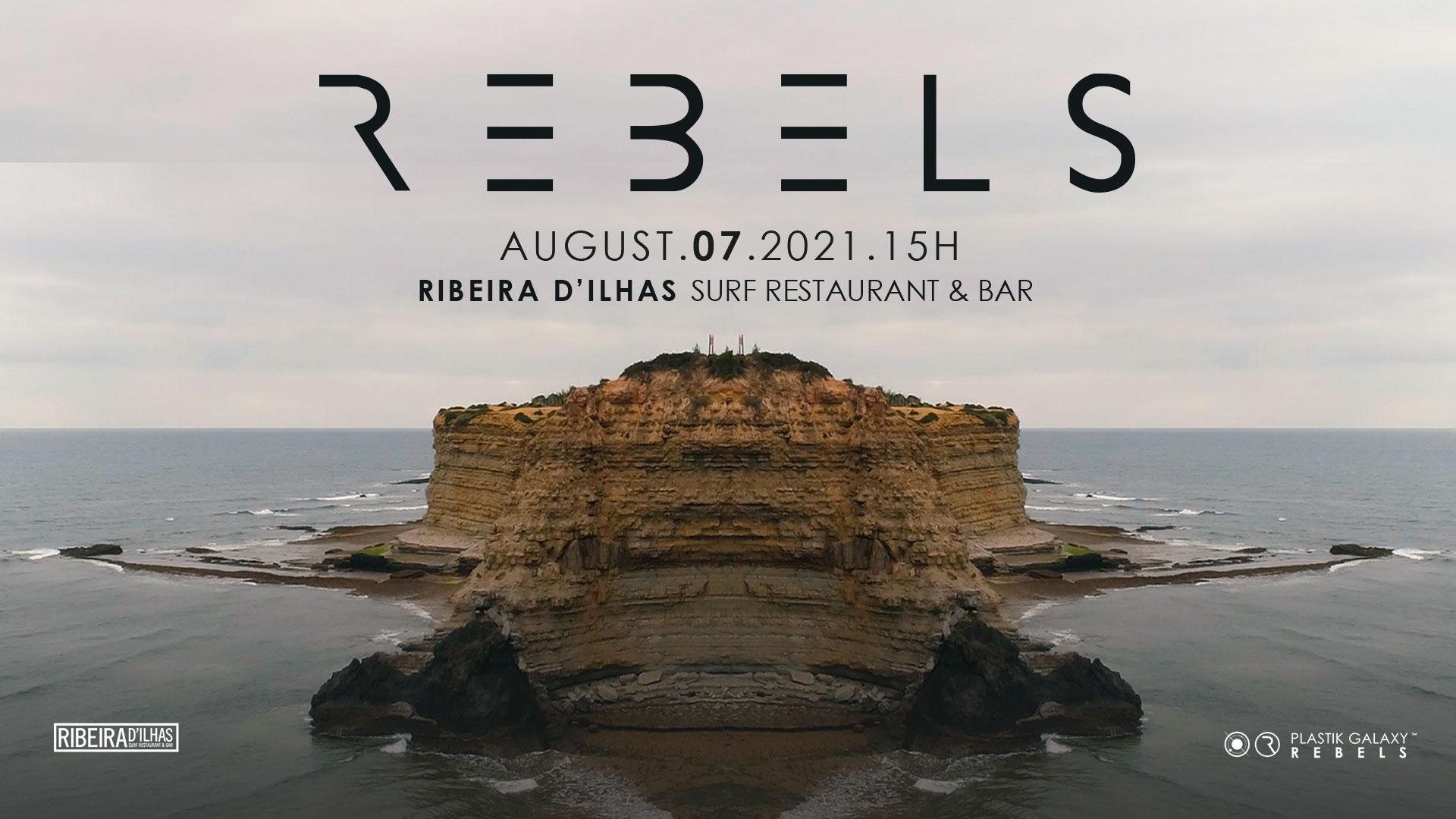 Rebels at Ribeira D'ilhas