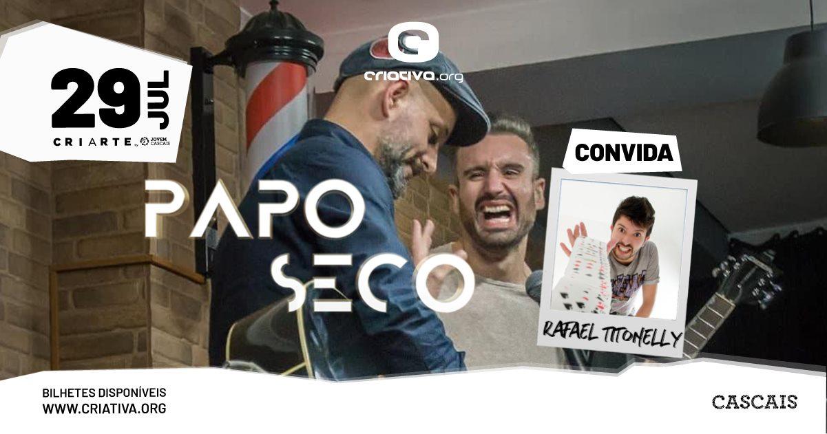 PAPO SECO convida RAFAEL TITONELLY - stand up comedy