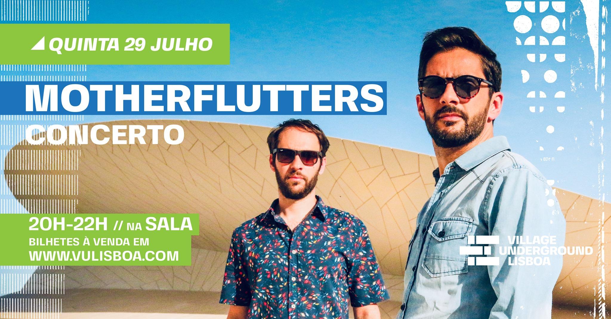 29 Julho - Motherflutters // Concerto