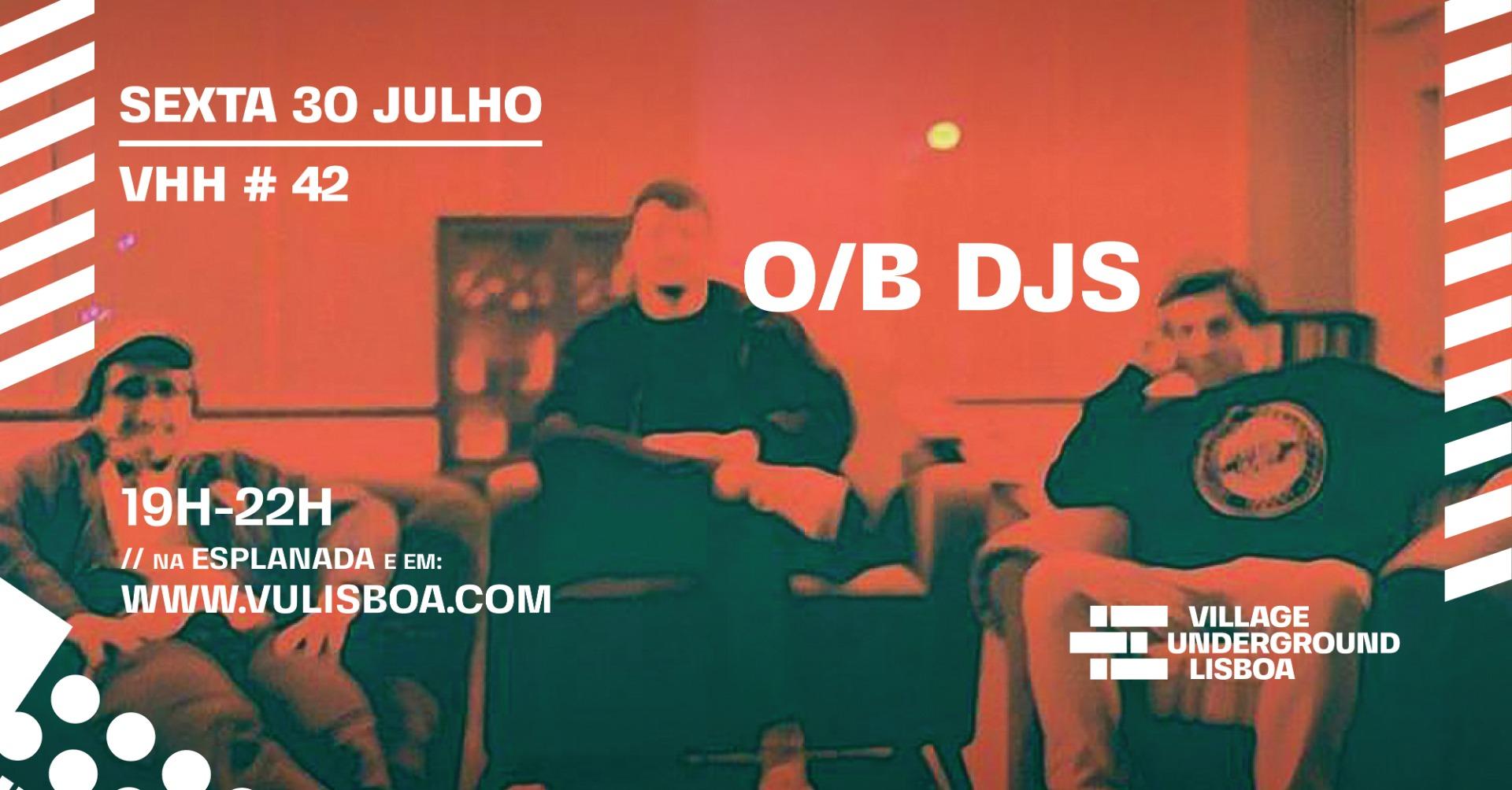 30 Julho - O/B DJs // Esplanada