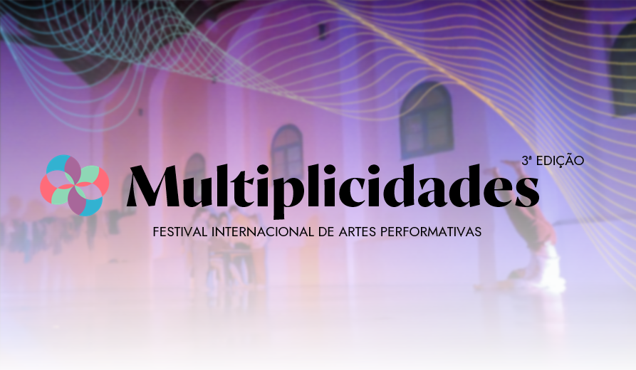 30th and 31st of July - MULTIPLICIDADES FESTIVAL