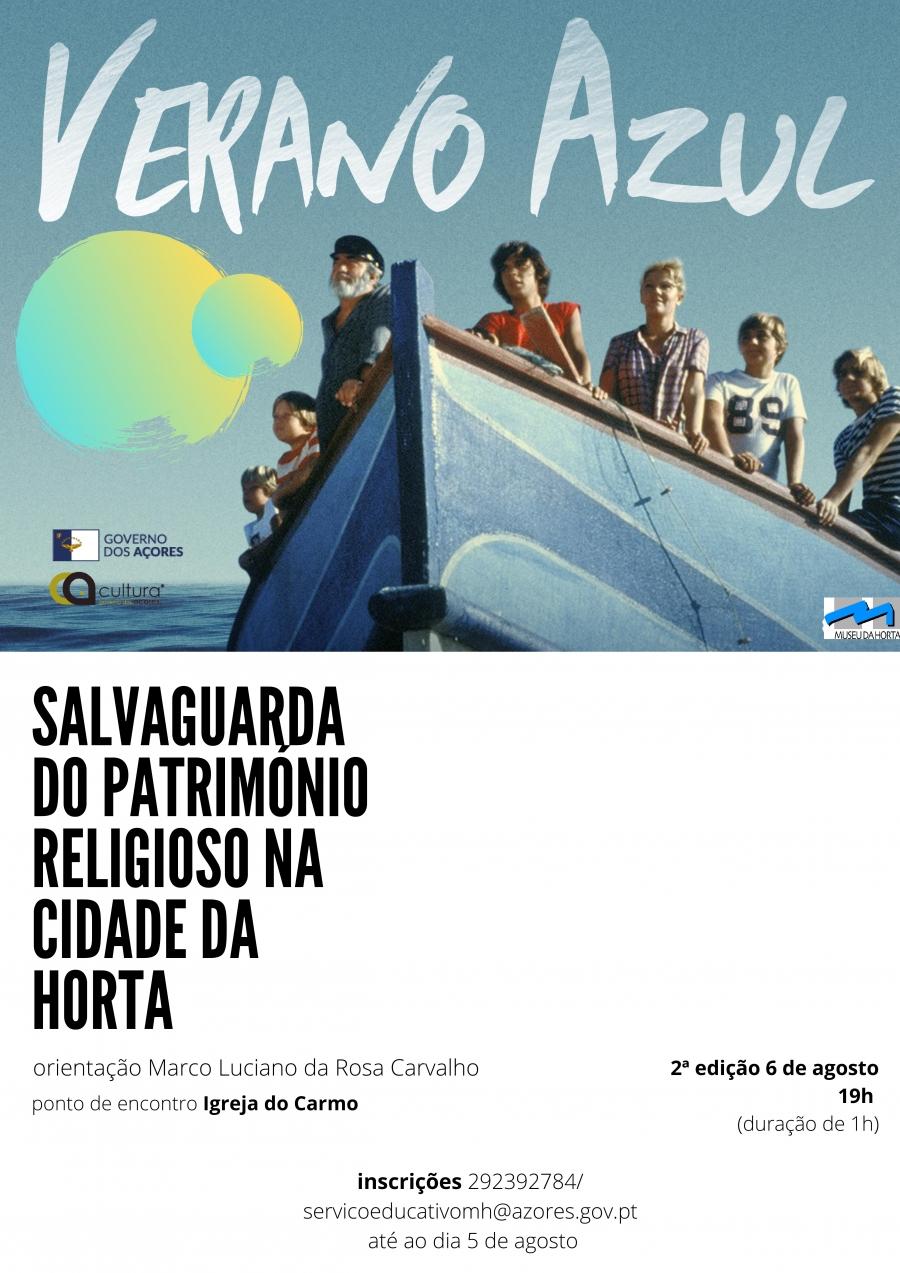 Verão Azul - A Salvaguarda do Património Religioso na cidade da Horta