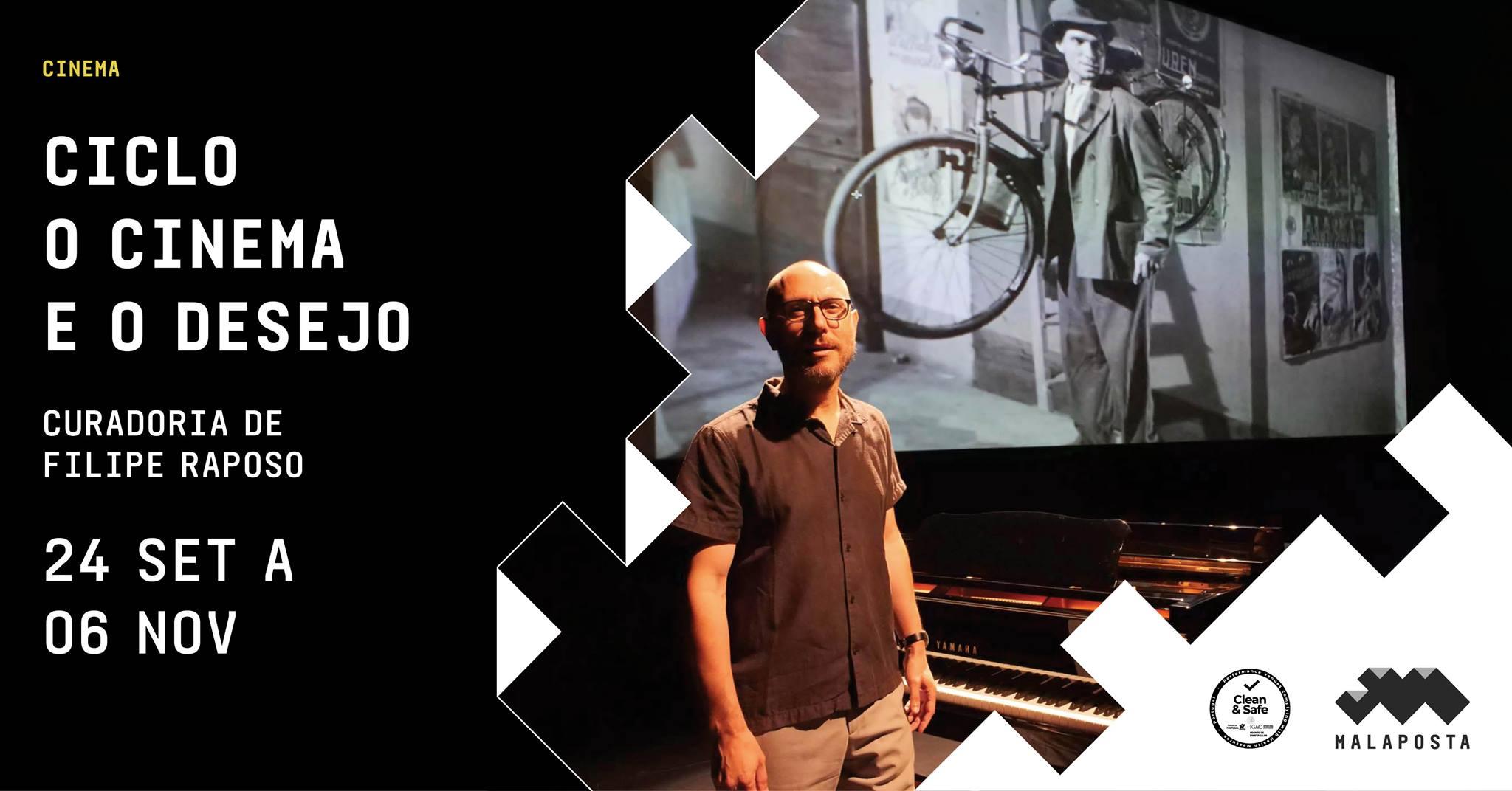 Ciclo O Cinema e o Desejo com curadoria de Filipe Raposo