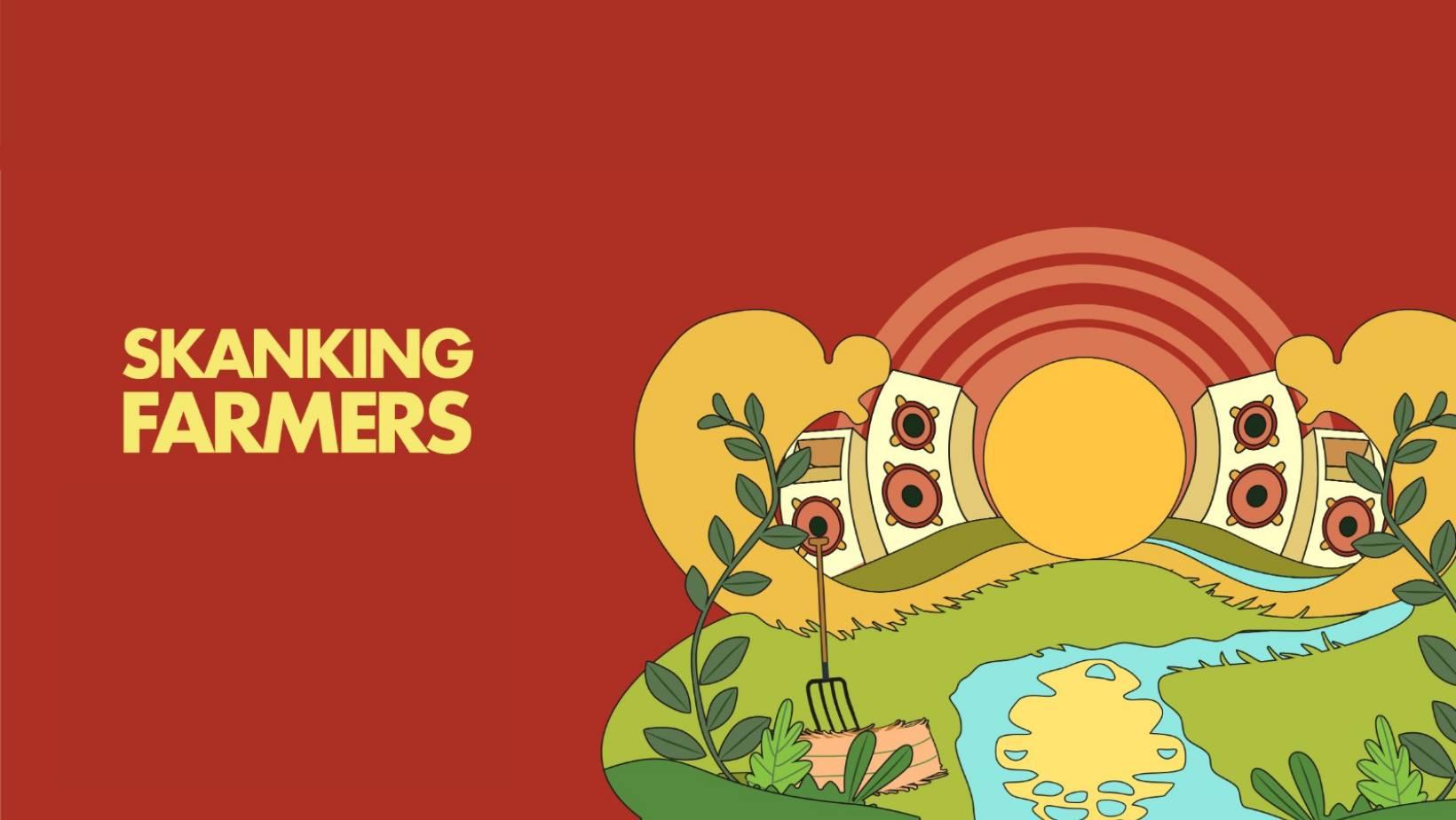 Skanking farmers