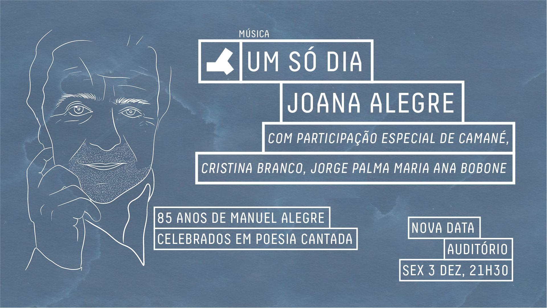 Um só dia | Joana Alegre com Camané, Cristina Branco, Jorge Palma e Maria Ana Bobone