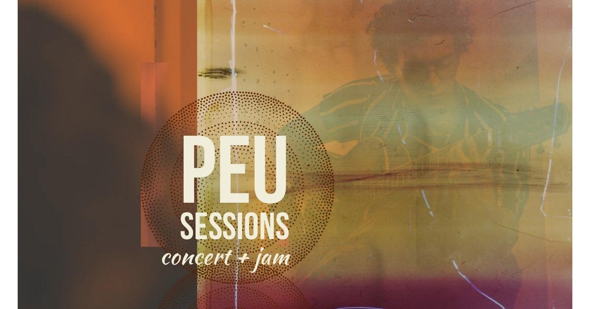 Peu Sessions | Concerto + Jam