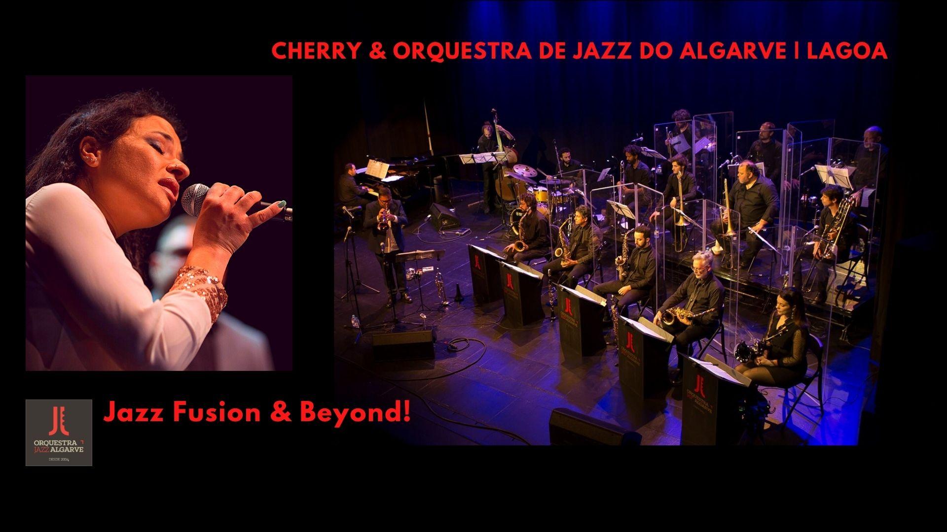Cherry   Jazz Fusion & Beyond   Orq. Jazz Algarve   Lagoa