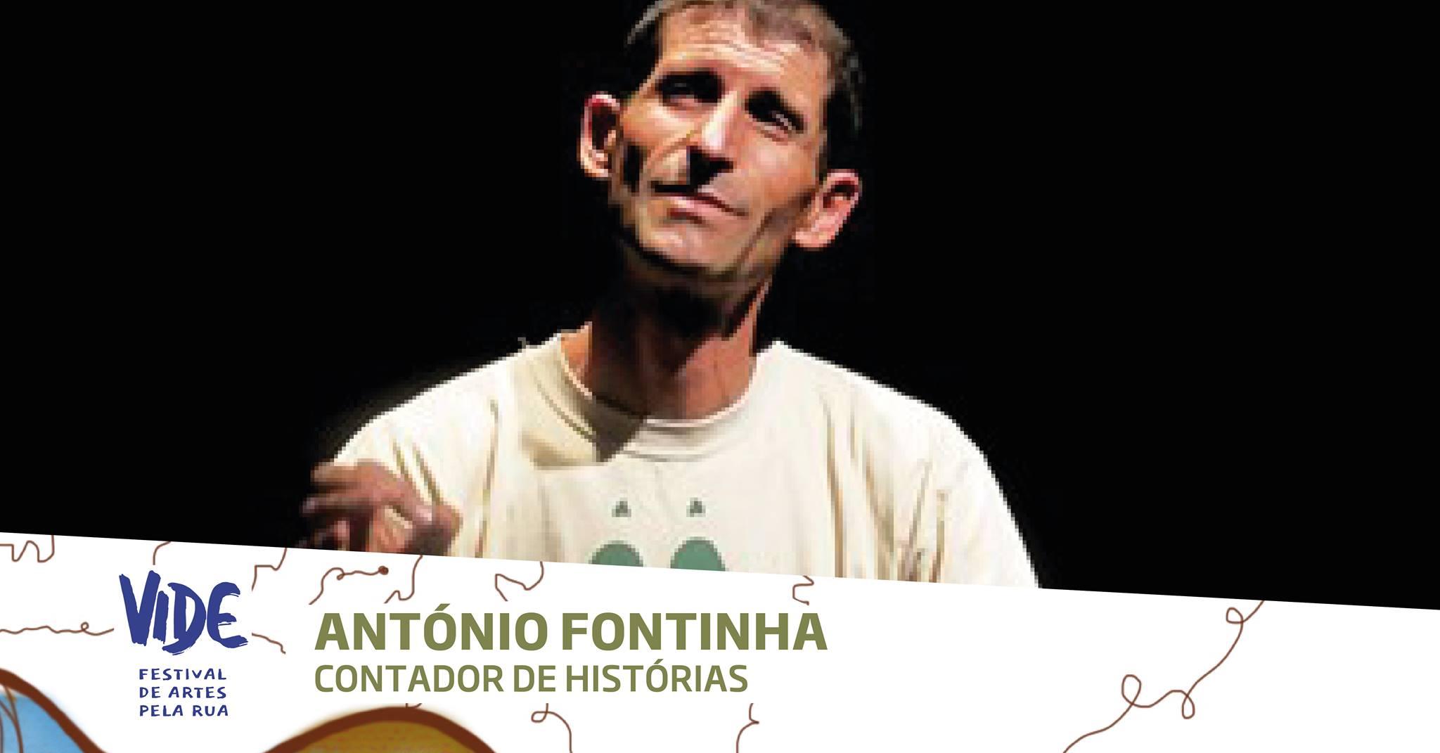 ANTÓNIO FONTINHA  |  VIDE - Festival de Artes pela Rua