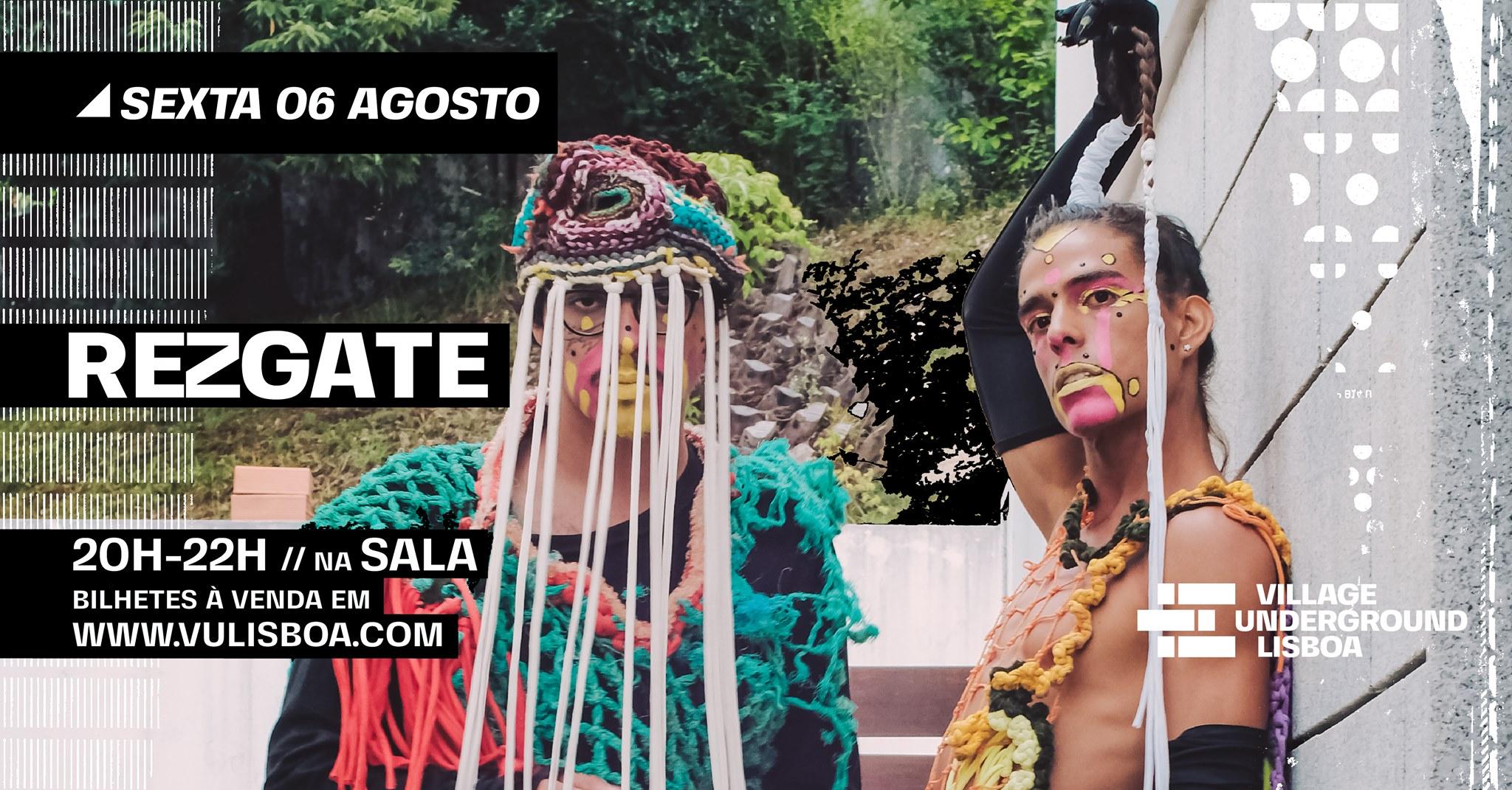 06 Agosto - Rezgate // Performance