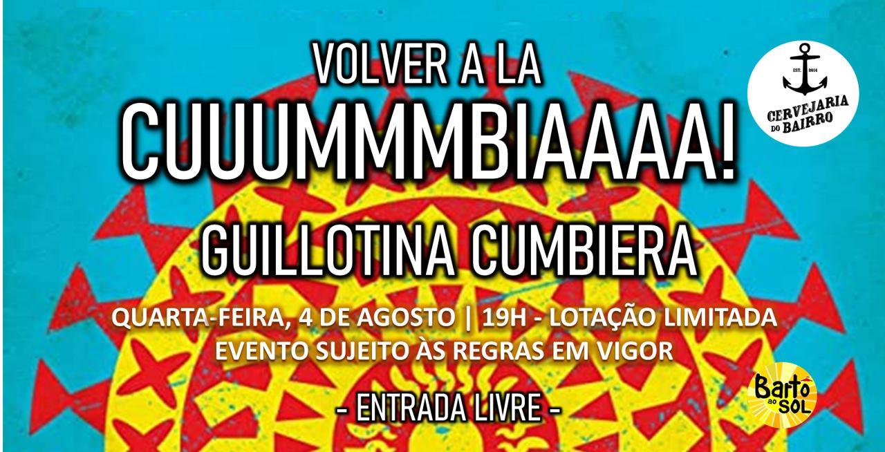 VOLVER A LA CUMBIA! | GUILLOTINA CUMBIERA na Cervejaria do Bairro