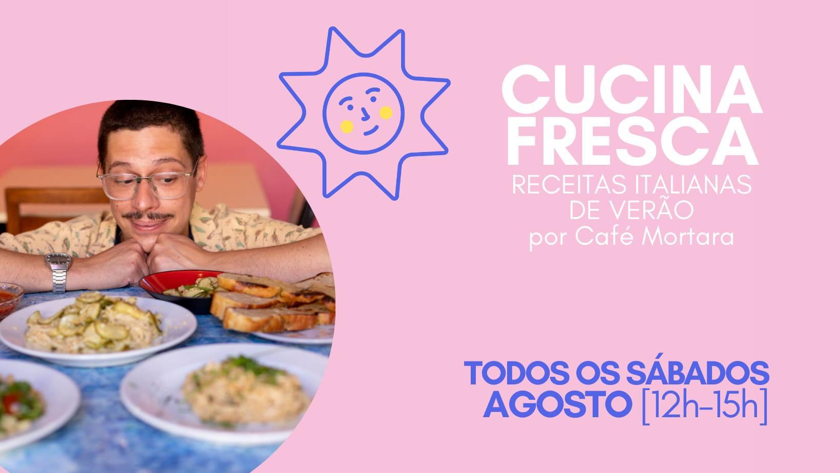 CUCINA FRESCA   receitas italianas de verão - por Café Mortara