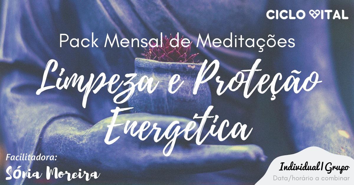 Pack Mensal – Meditações de Limpeza e Proteção Energética