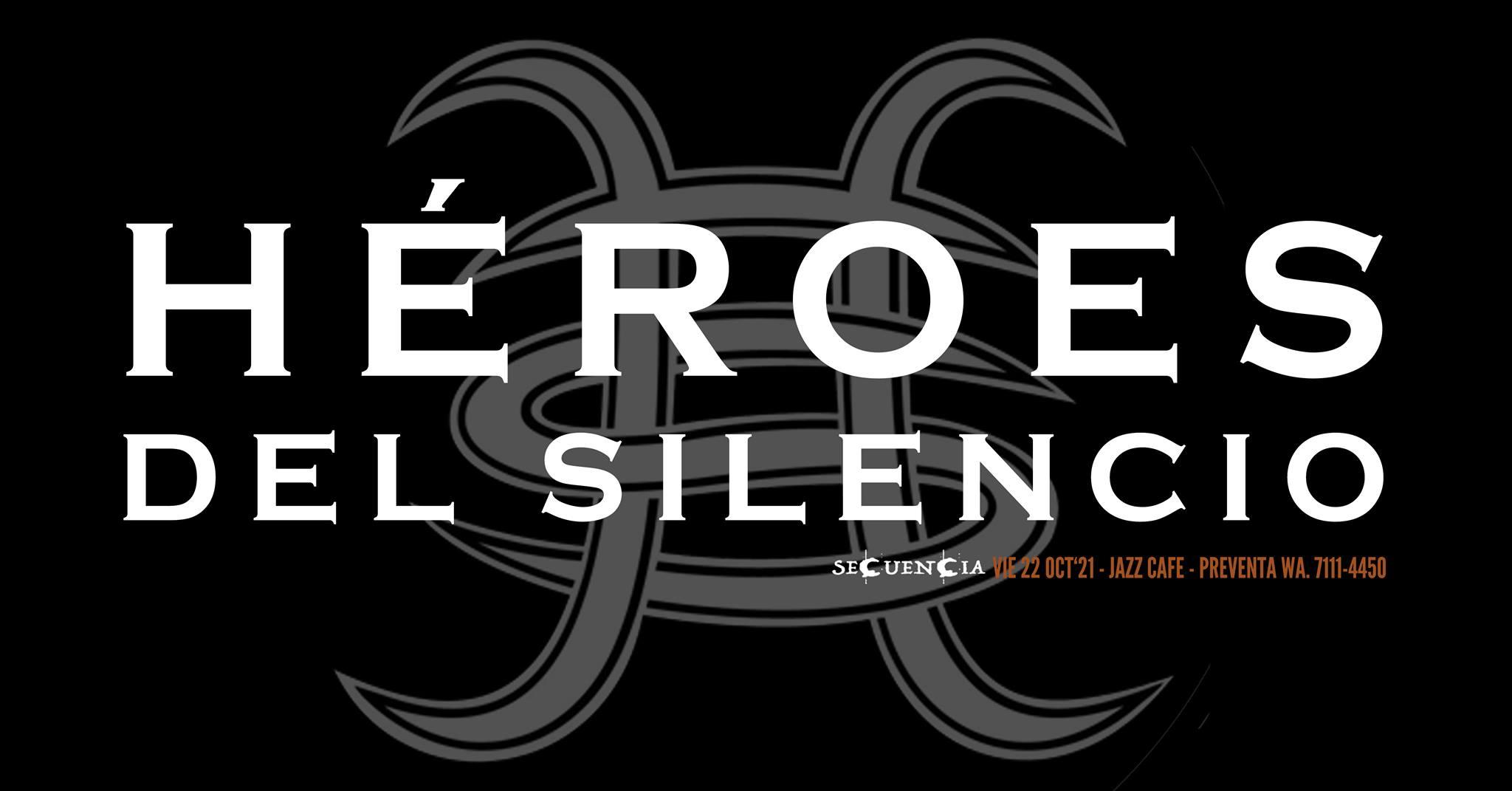 Secuencia: Héroes del Silencio