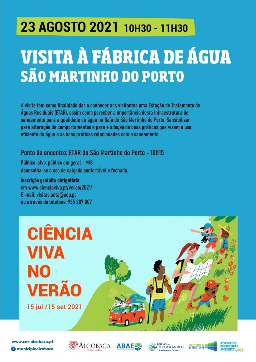 Visita à Fábrica da Água - São Martinho do Porto