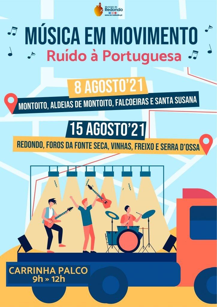 Música em Movimento – Ruído à Portuguesa   8 e 15 de agosto