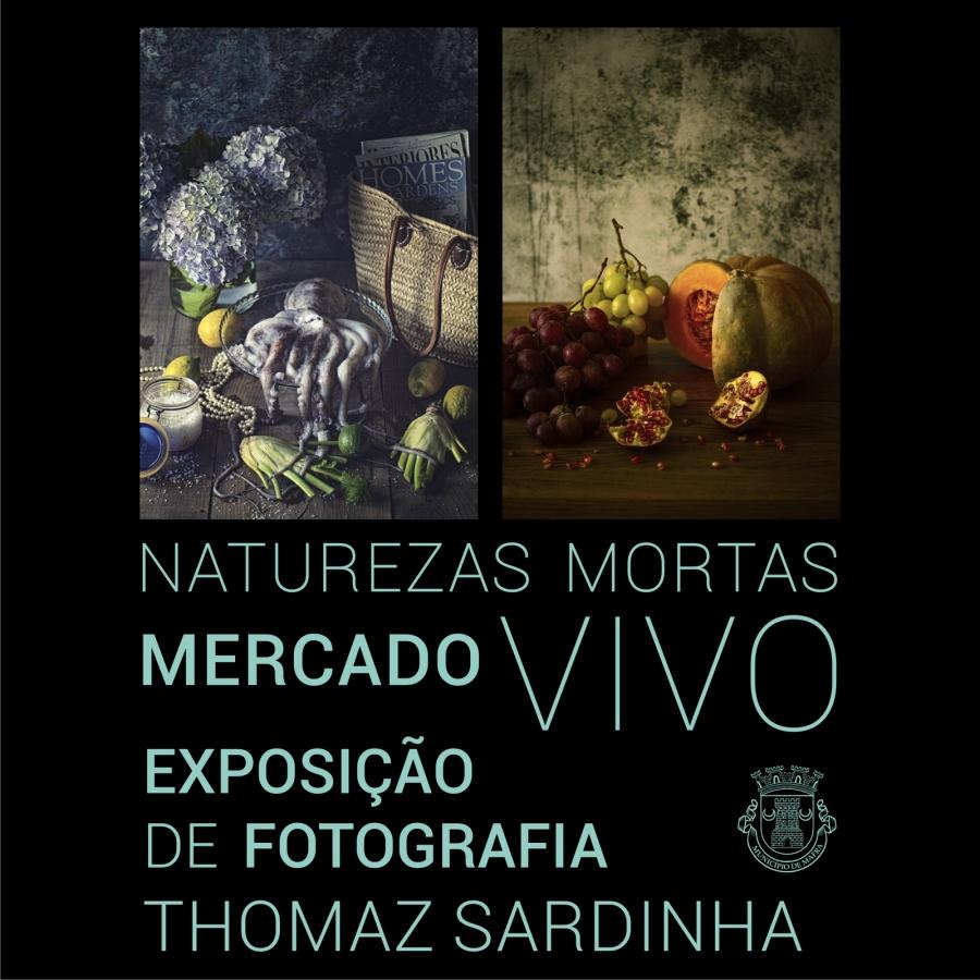 Exposição de Fotografia 'Naturezas Mortas Mercado Vivo'