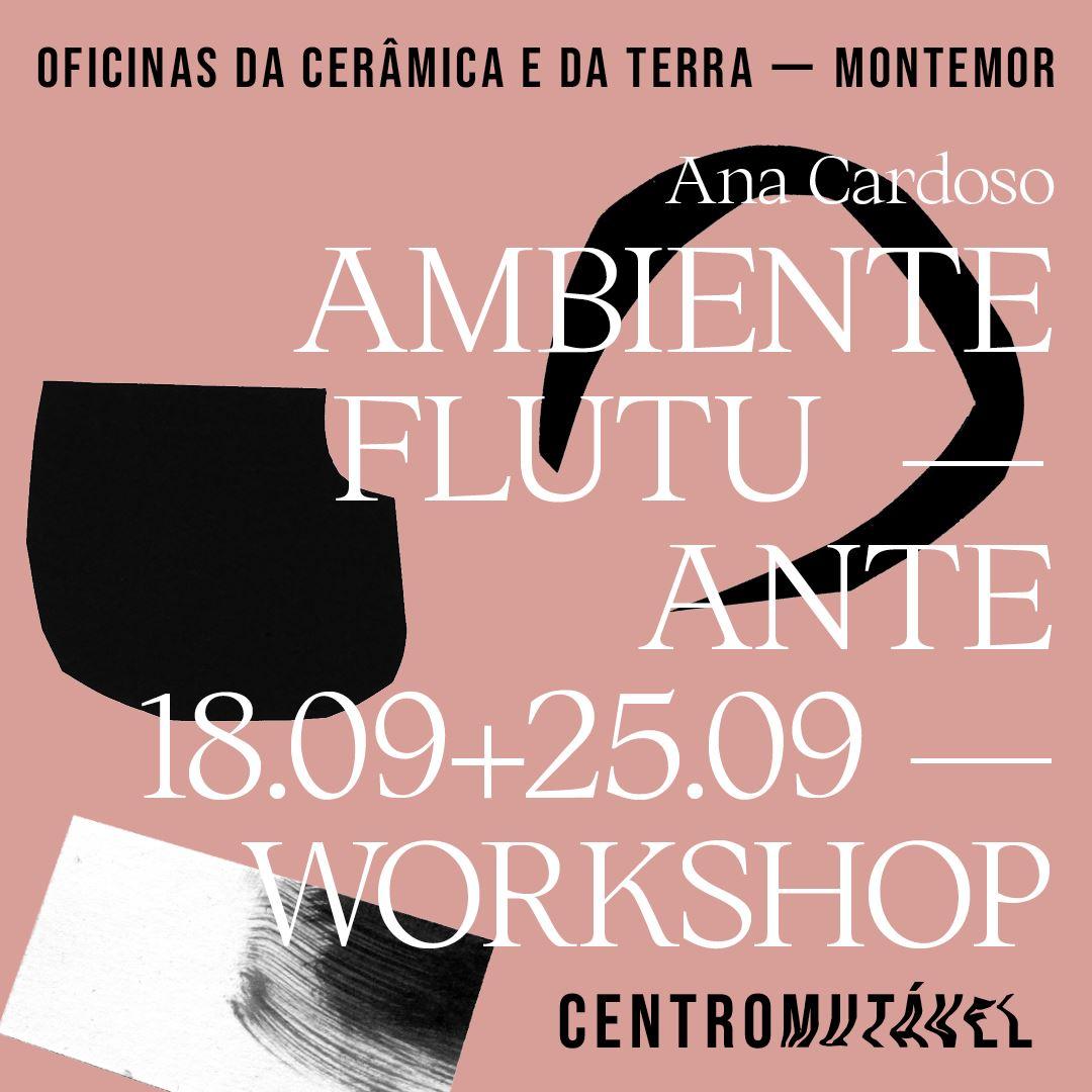 workshop_AMBIENTE FLUTUANTE_ com ANA CARDOSO